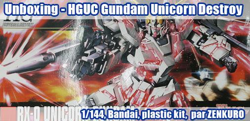 Unboxing - HGUC RX-0 Gundam Unicorn [Destroy mode]