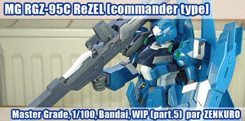 MG RGZ-95C ReZEL [Commander Type] - 5ème partie