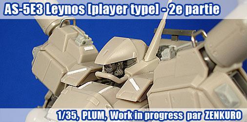 AS-5E3 Leynos [player type] - WIP 2ème partie