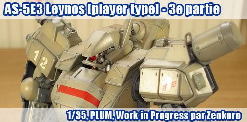 AS-5E3 Leynos [player type] - WIP 3ème partie : la peinture