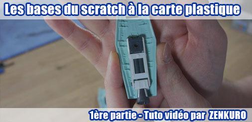 Tuto vidéo : Les bases du scratch à la carte plastique - 1ère partie