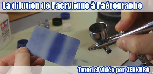Tuto vidéo : la dilution de la peinture acrylique à l'aérographe