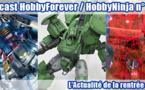 Podcast Hobby Forever / Hobby Ninja n° 1 - L'actualité de la rentrée 2013