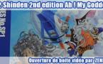 Ouverture de boite vidéo : 1/32 Shinden 2nd edition Ah ! My Goddess