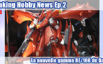 Hobby Breaking News Ep.2 - La nouvelle gamme RE/100 de Bandai