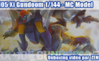 Unboxing vidéo - RX-105 Xi Gundoom 1/144 par MC Model