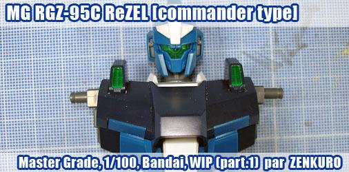 MG RGZ-95C ReZEL [Commander Type] - 1ère partie