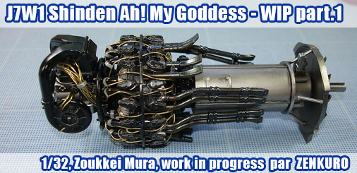 1/32 J7W1 Shinden - Ah ! My Goddess - WIP Part.1